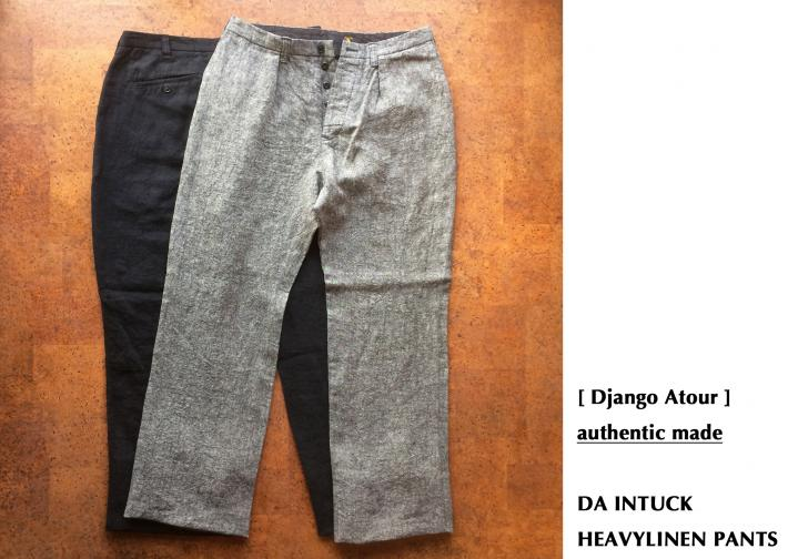 Django Atour/ authentic made / DA INTUCK HEAVYLINEN PANTS