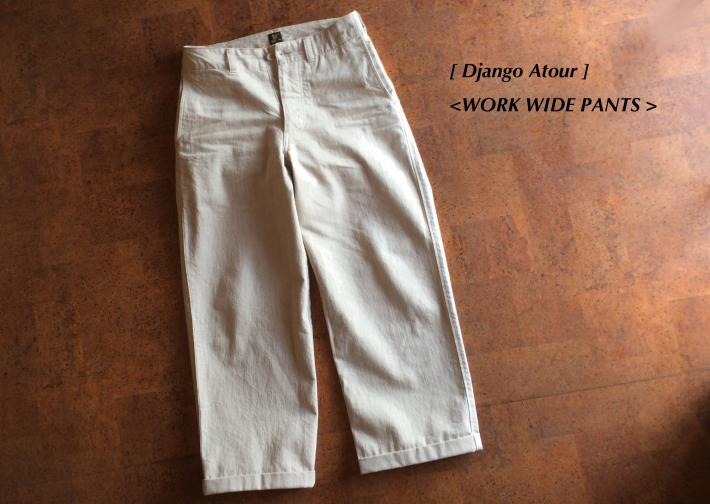 Django Atour / WORK WIDE PANTS