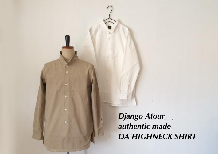 Django Atour / authentic made / DA HIGHNECK SHIRT