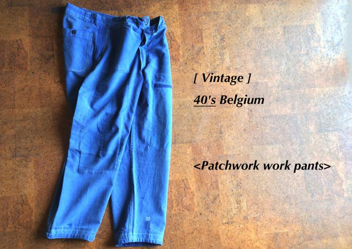 Vintage / 40's Belgium / Patchwork work pants