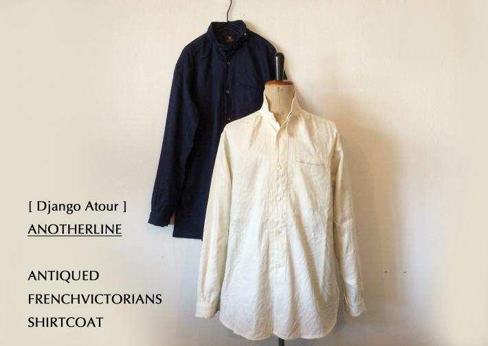 Django Atour / ANOTHERLINE / ANTIQUED FRENCHVICTORIANS SHIRTCOAT